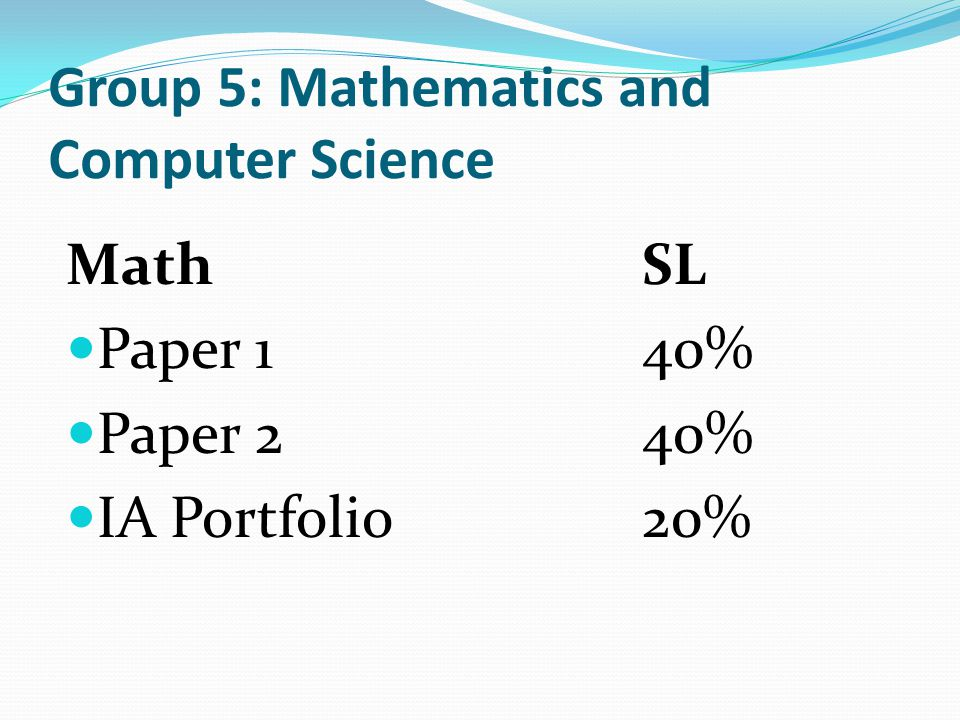 Group 5: Mathematics and Computer Science