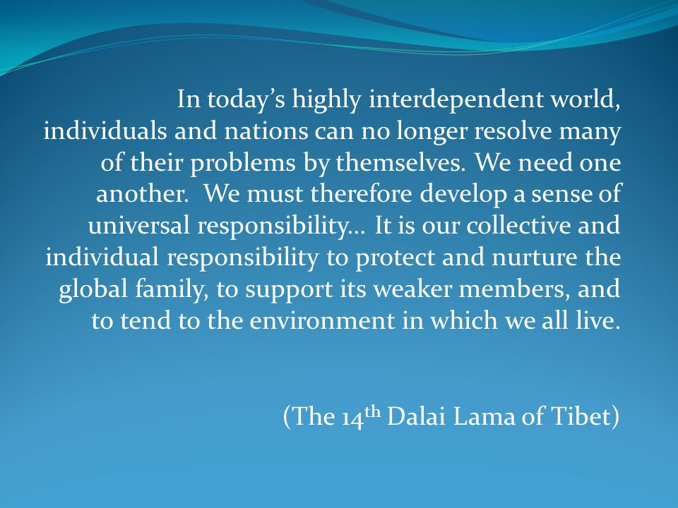 (The 14th Dalai Lama of Tibet)