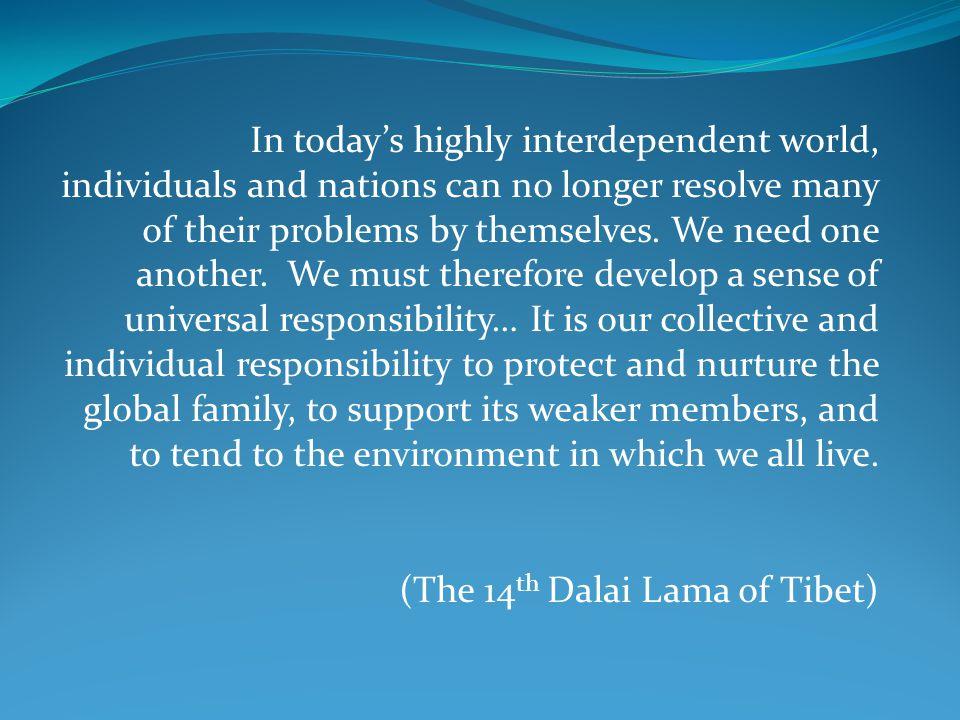 (The 14th Dalai Lama of Tibet)