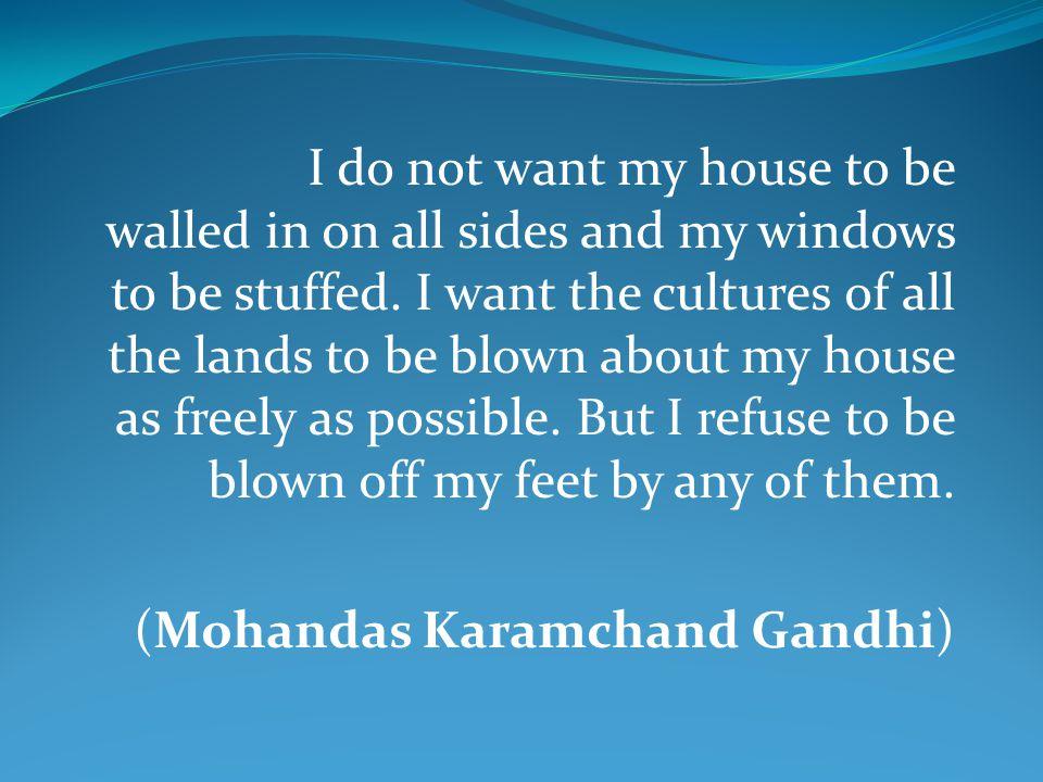 (Mohandas Karamchand Gandhi)