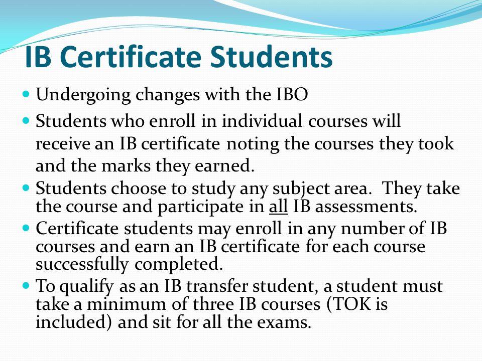 IB Certificate Students