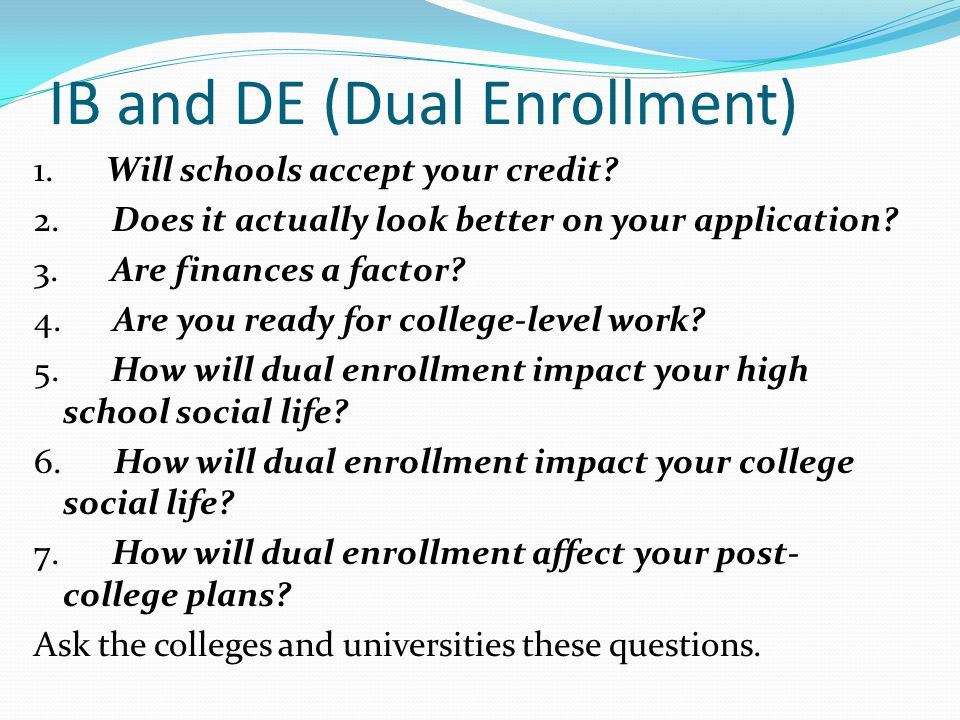 IB and DE (Dual Enrollment)
