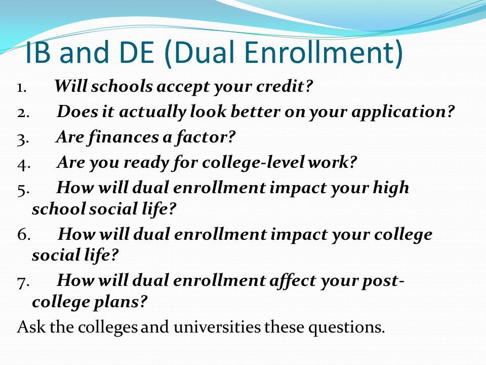 IB and DE (Dual Enrollment)
