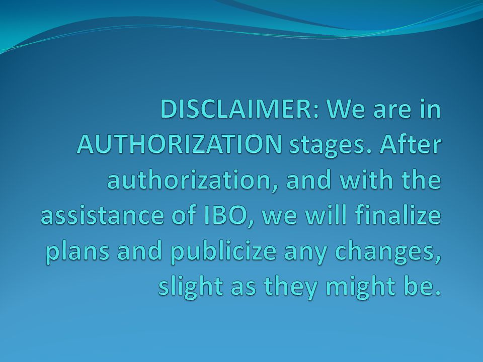 DISCLAIMER: We are in AUTHORIZATION stages