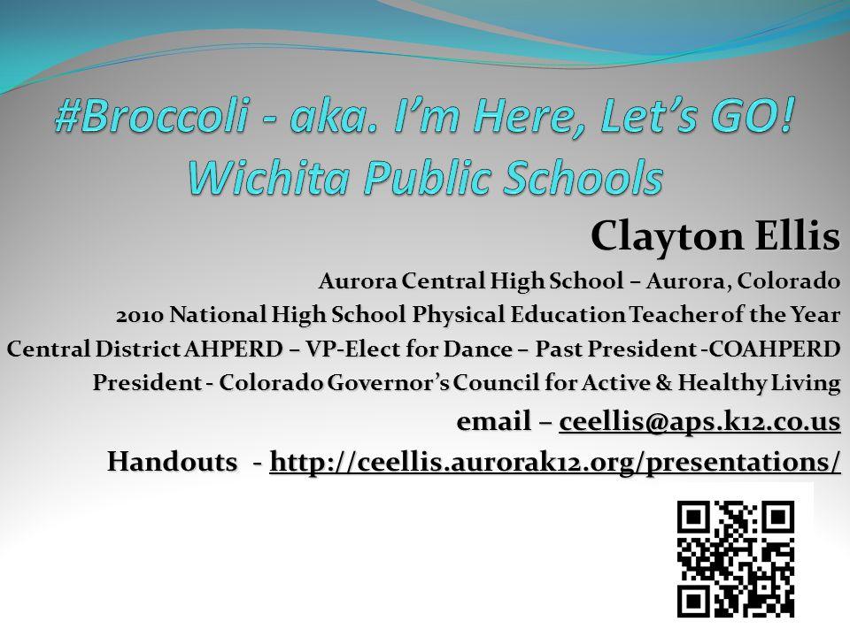 #Broccoli - aka. I'm Here, Let's GO! Wichita Public Schools
