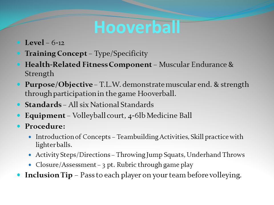 Hooverball Level – 6-12 Training Concept – Type/Specificity