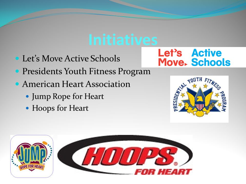 Initiatives Let's Move Active Schools Presidents Youth Fitness Program