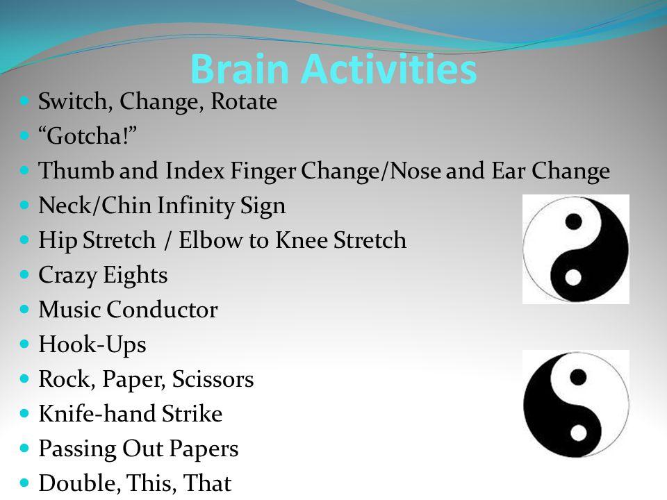 Brain Activities Switch, Change, Rotate Gotcha!