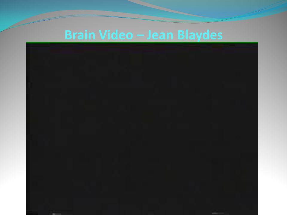 Brain Video – Jean Blaydes