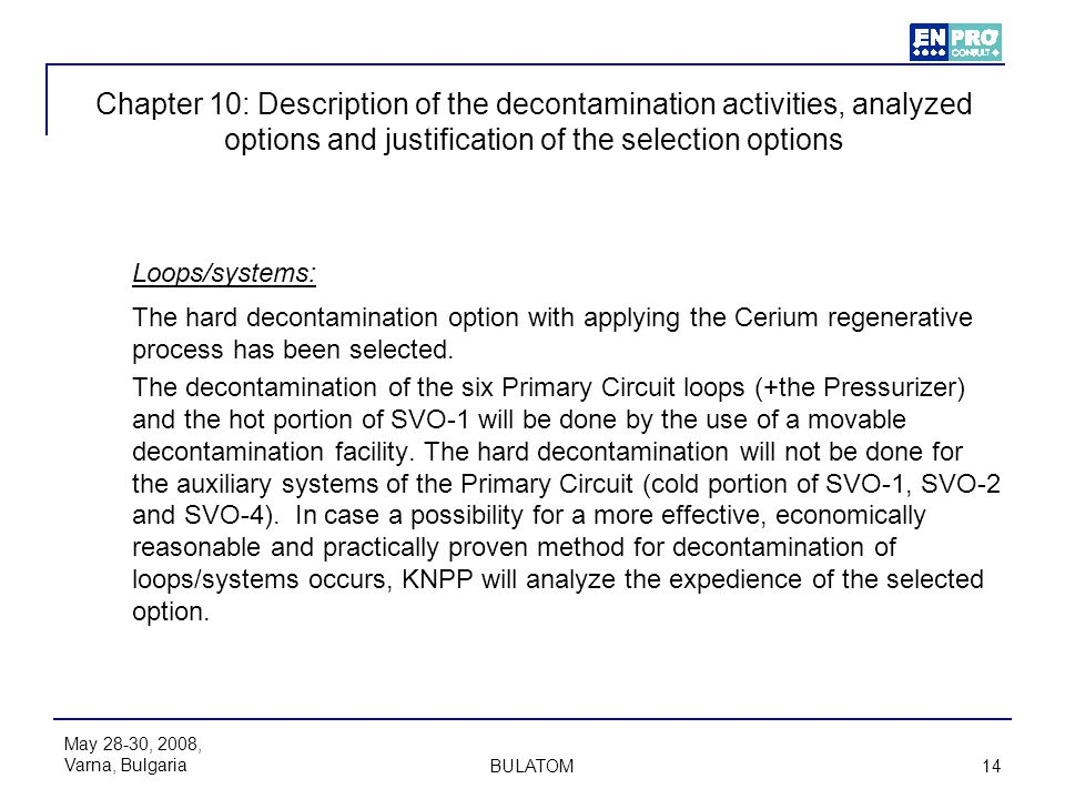 Chapter 10: Description of the decontamination activities, analyzed options and justification of the selection options