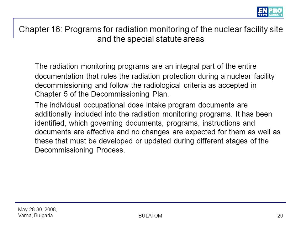Chapter 16: Programs for radiation monitoring of the nuclear facility site and the special statute areas