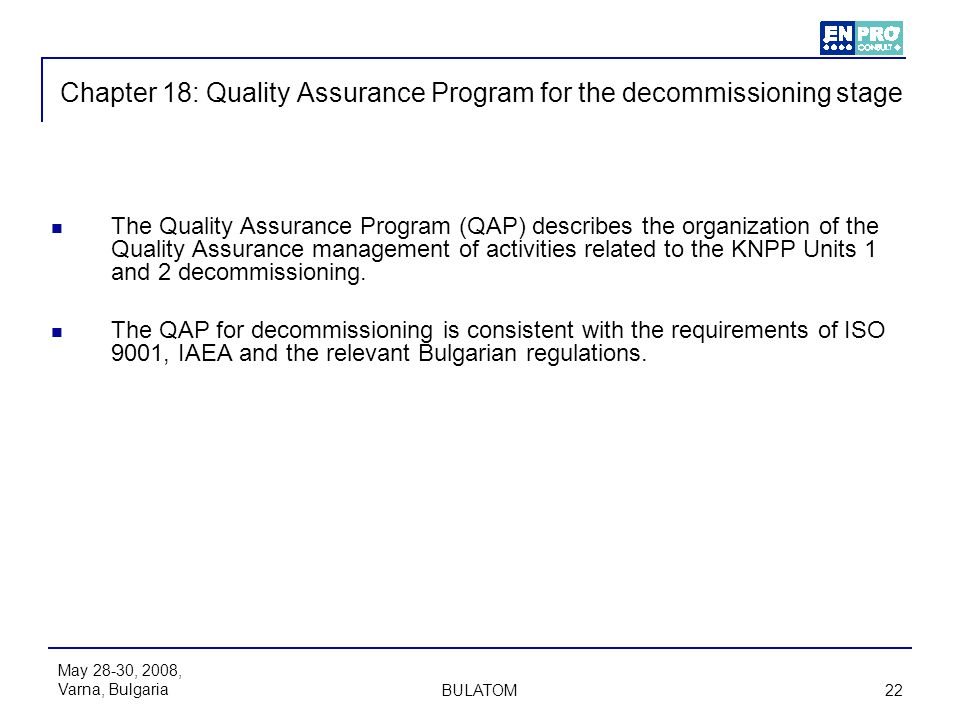 Chapter 18: Quality Assurance Program for the decommissioning stage