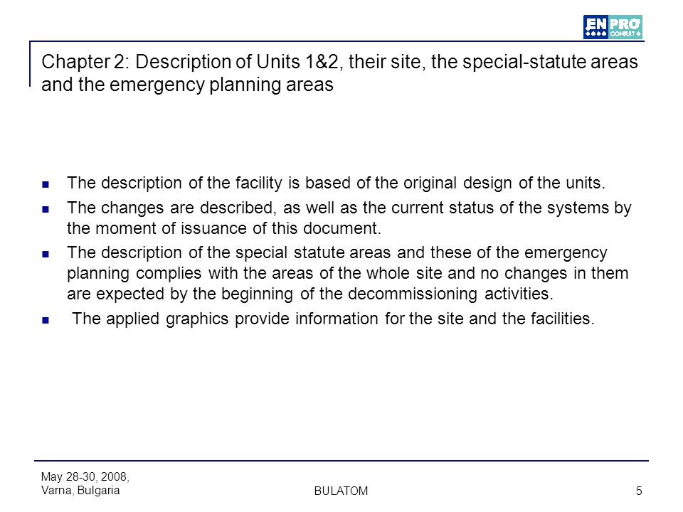 Chapter 2: Description of Units 1&2, their site, the special-statute areas and the emergency planning areas