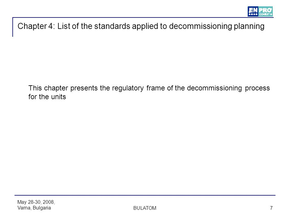 Chapter 4: List of the standards applied to decommissioning planning