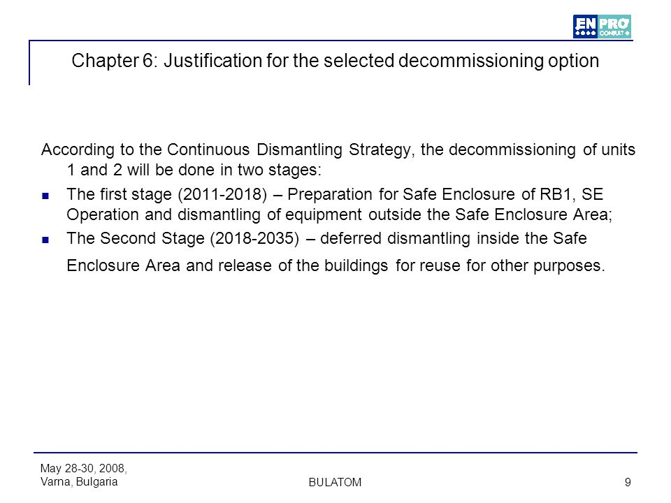 Chapter 6: Justification for the selected decommissioning option
