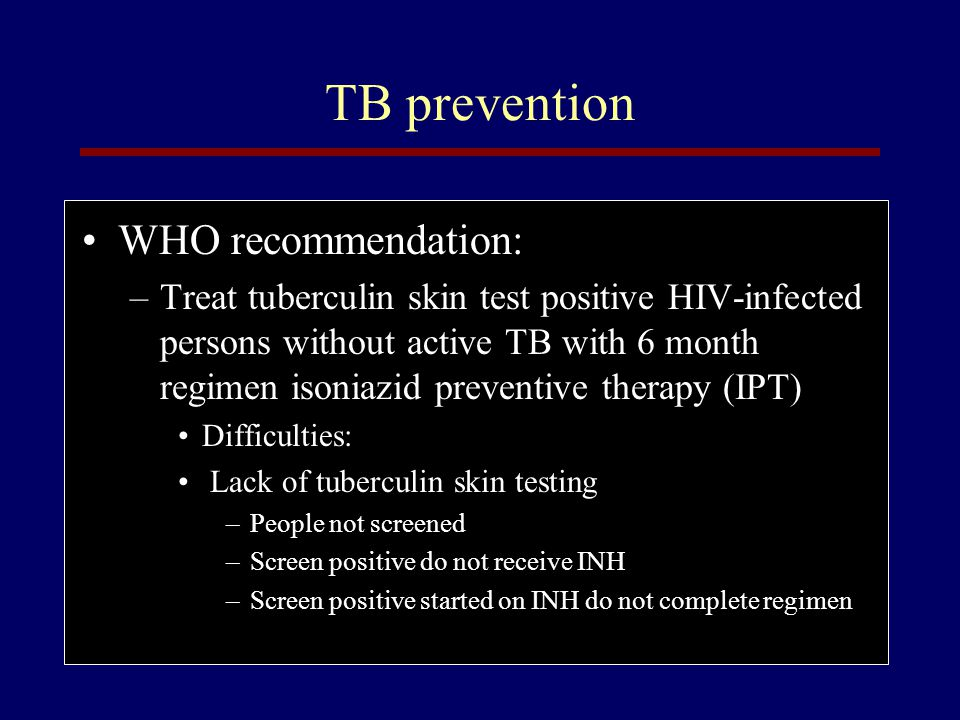 TB prevention WHO recommendation: