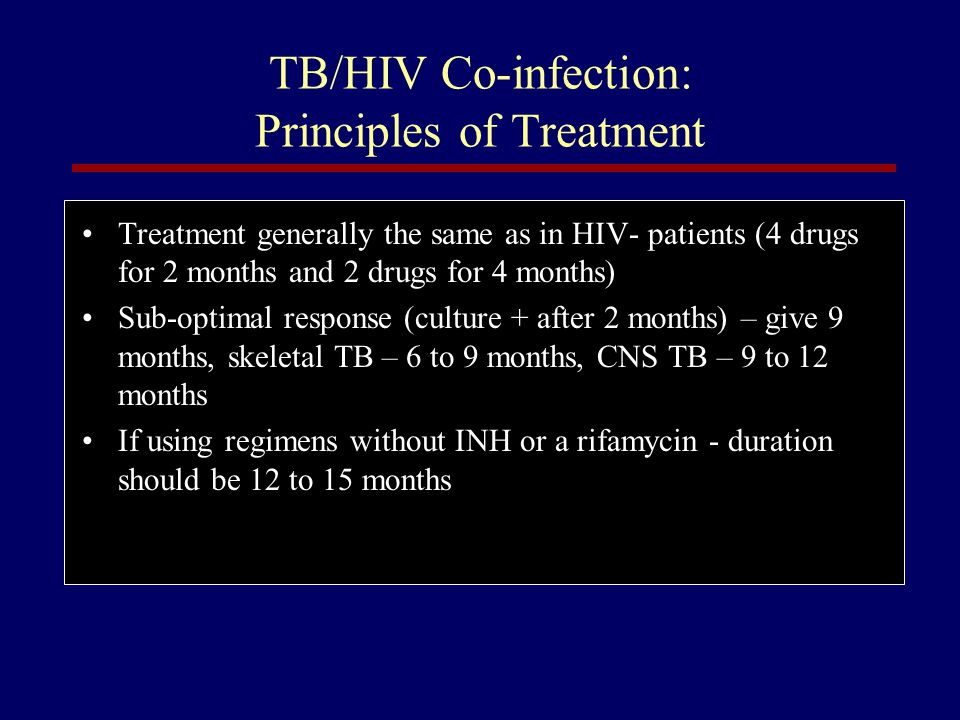 TB/HIV Co-infection: Principles of Treatment