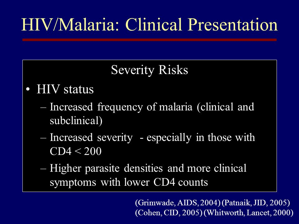HIV/Malaria: Clinical Presentation