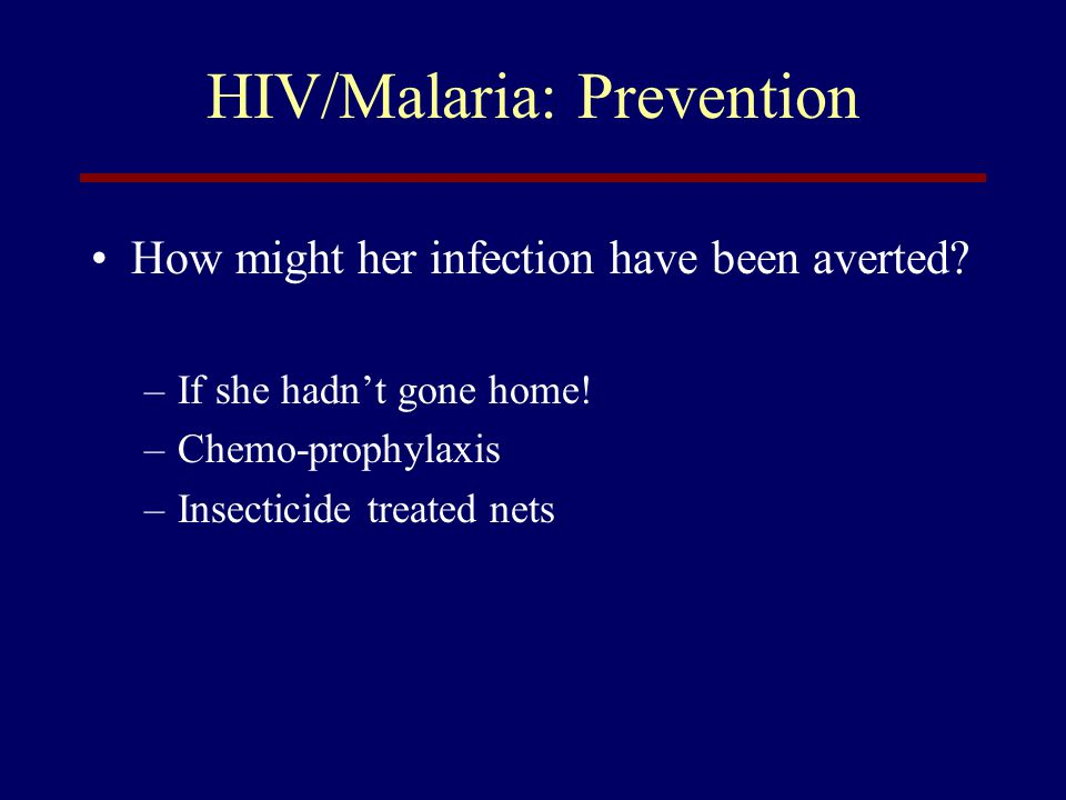 HIV/Malaria: Prevention