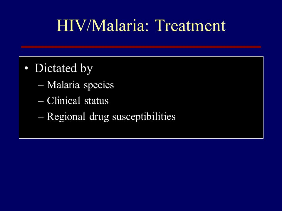 HIV/Malaria: Treatment