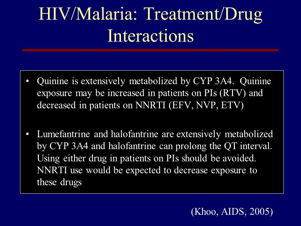 HIV/Malaria: Treatment/Drug Interactions