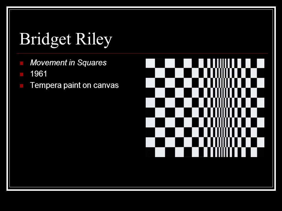 Bridget Riley Movement in Squares 1961 Tempera paint on canvas