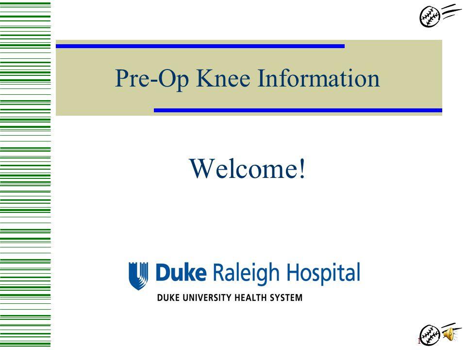 Pre-Op Knee Information