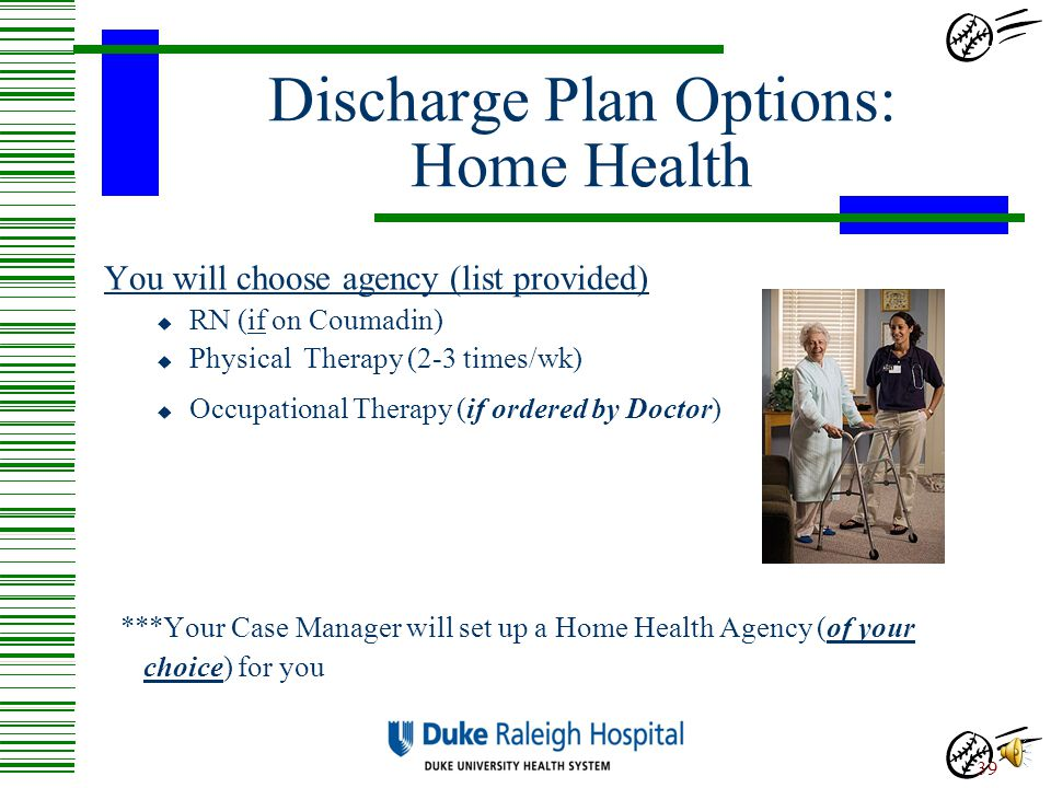 Discharge Plan Options: Home Health