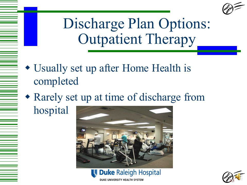Discharge Plan Options: Outpatient Therapy