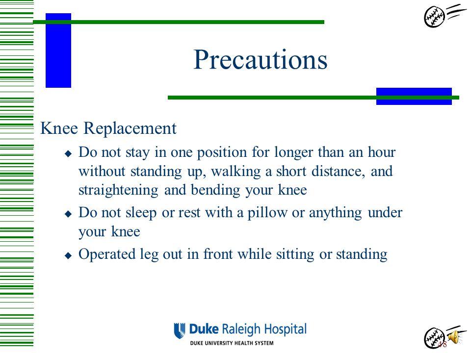 Precautions Knee Replacement