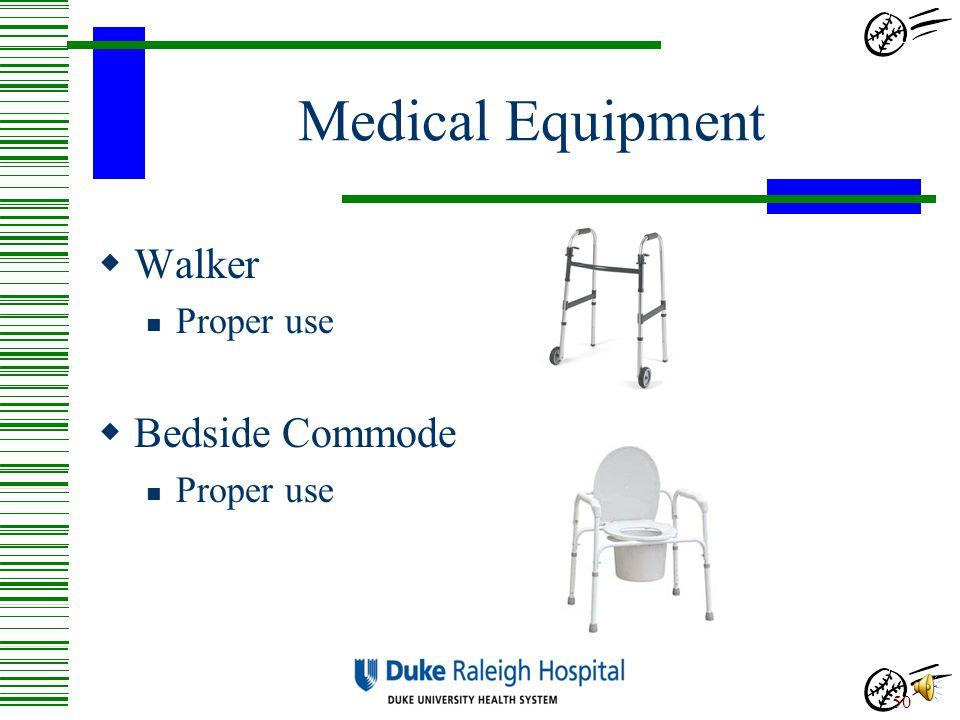 Medical Equipment Walker Bedside Commode Proper use