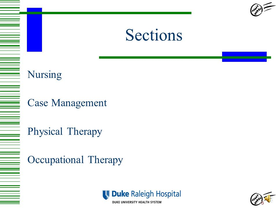 Sections Nursing Case Management Physical Therapy Occupational Therapy