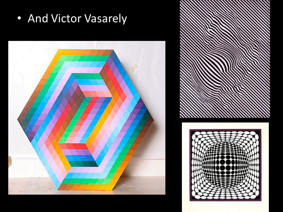 And Victor Vasarely