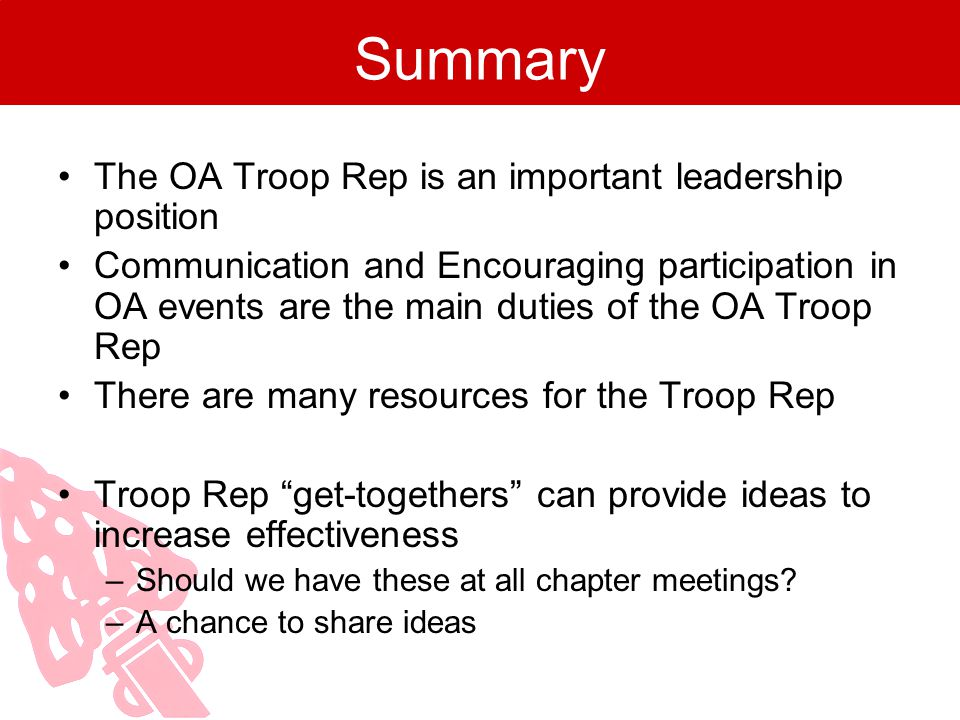 Summary The OA Troop Rep is an important leadership position