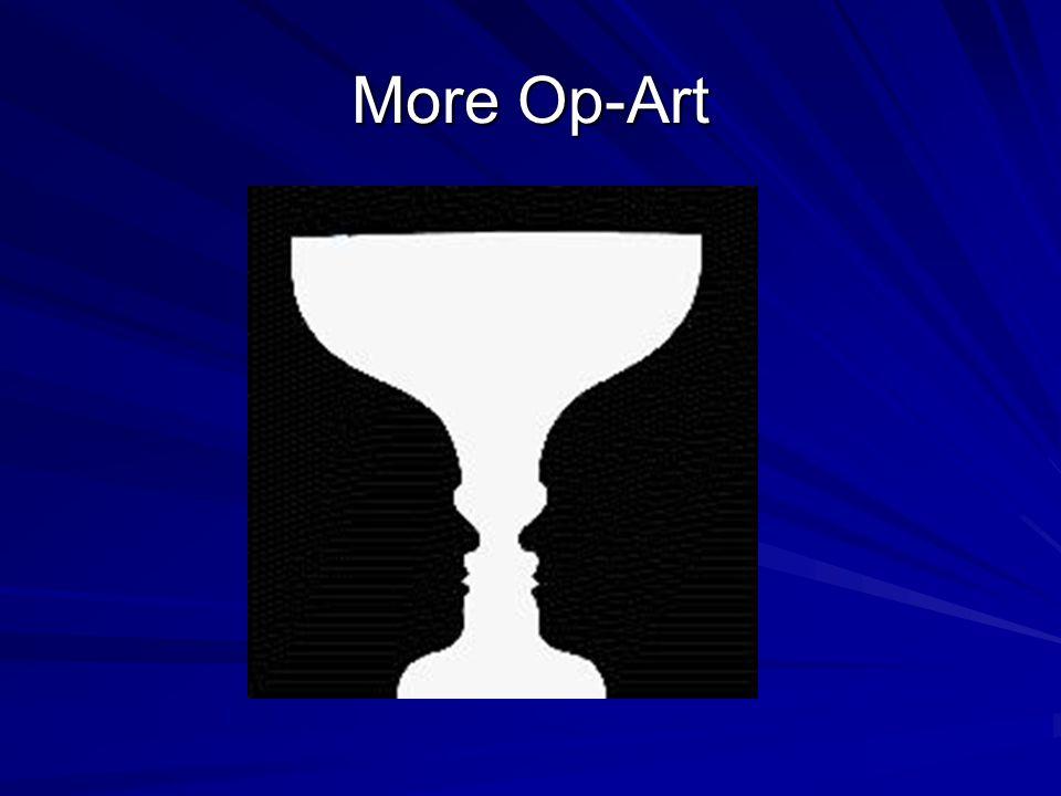 More Op-Art