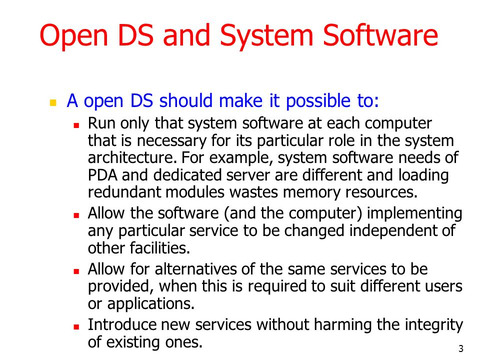 Open DS and System Software