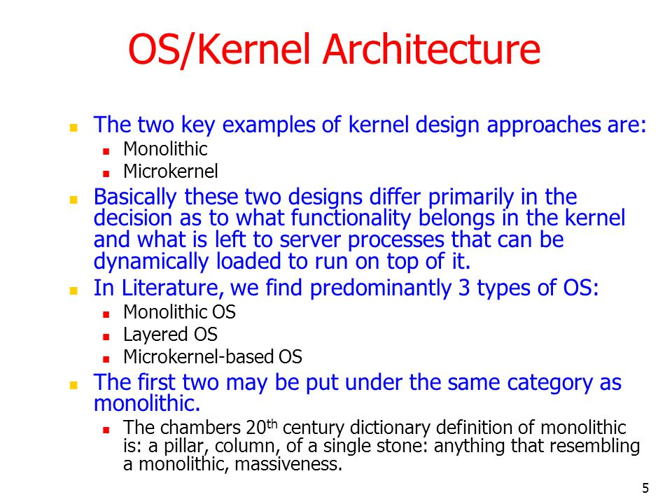 OS/Kernel Architecture