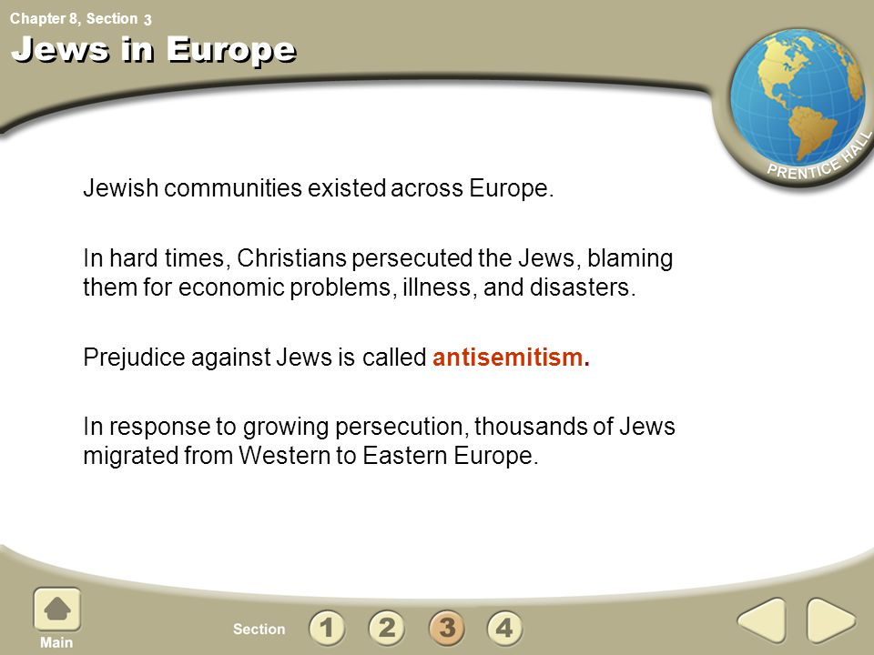Jews in Europe Jewish communities existed across Europe.