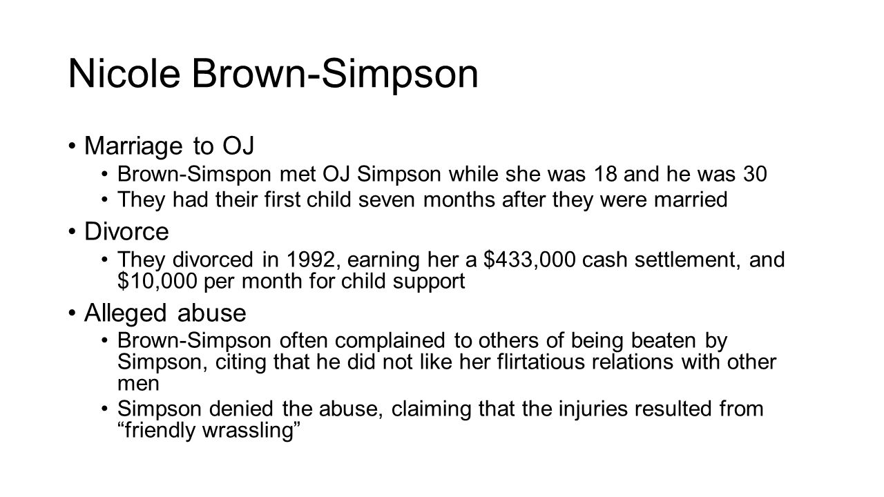 Nicole Brown-Simpson Marriage to OJ Divorce Alleged abuse