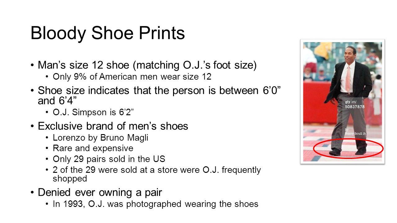 Bloody Shoe Prints Man's size 12 shoe (matching O.J.'s foot size)