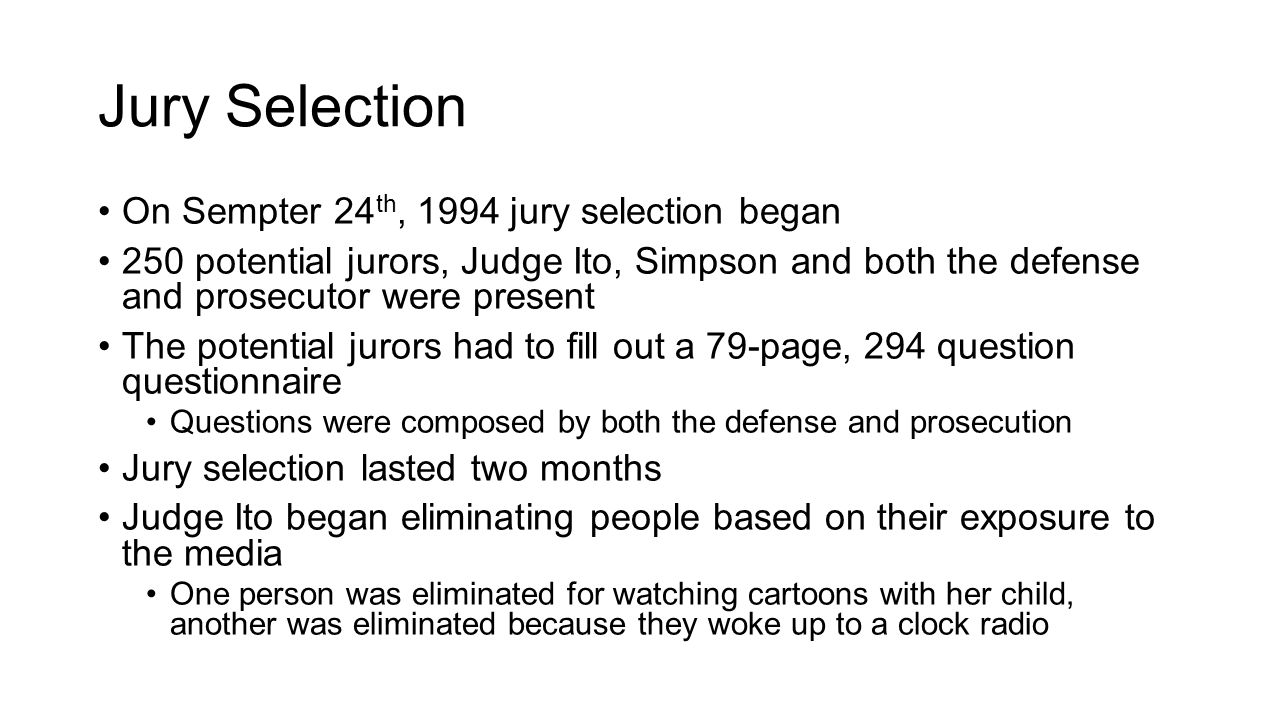 Jury Selection On Sempter 24th, 1994 jury selection began