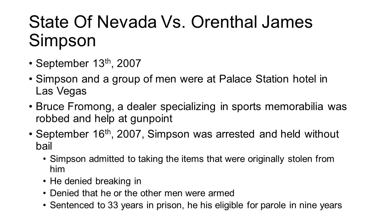 State Of Nevada Vs. Orenthal James Simpson