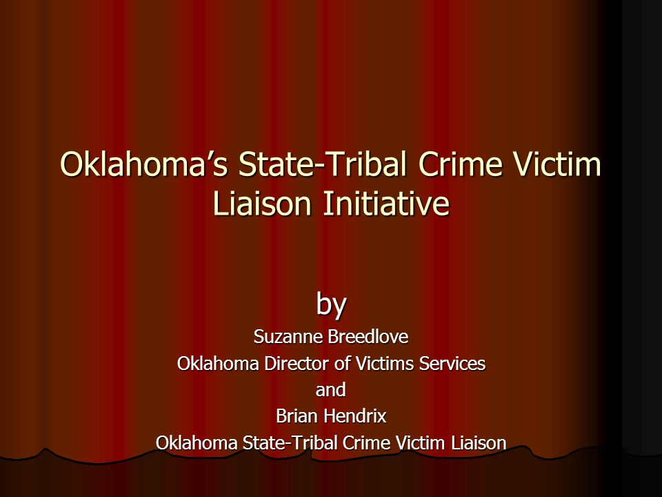 Oklahoma's State-Tribal Crime Victim Liaison Initiative