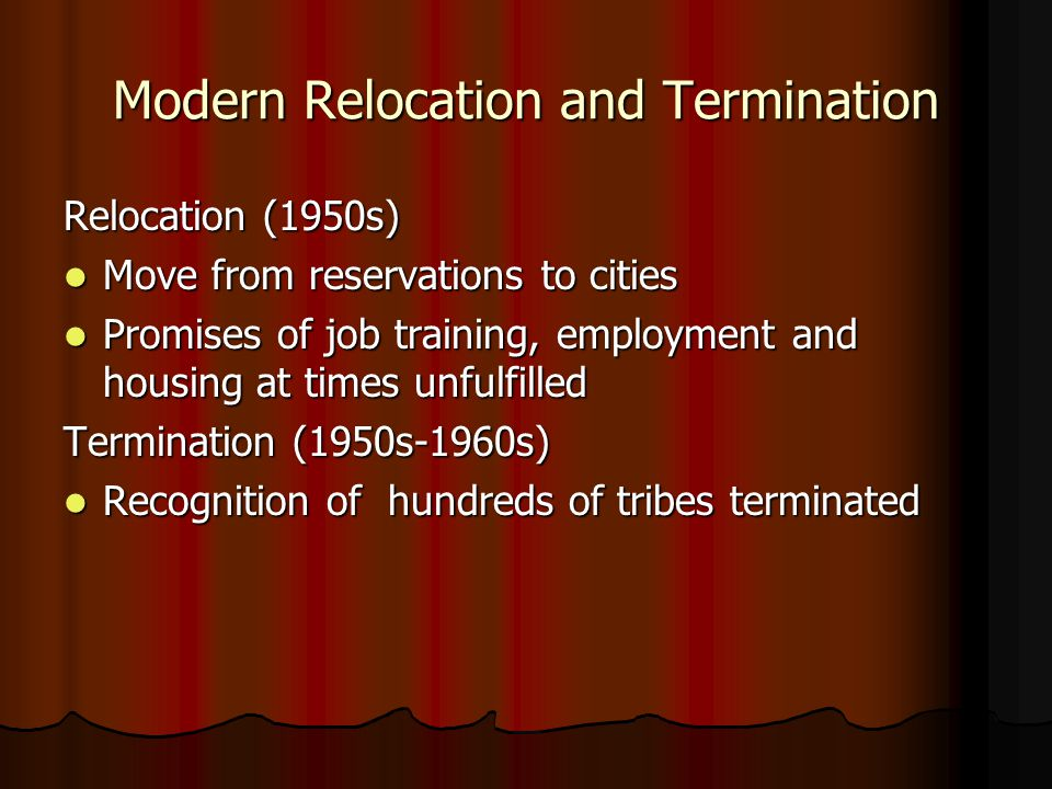 Modern Relocation and Termination