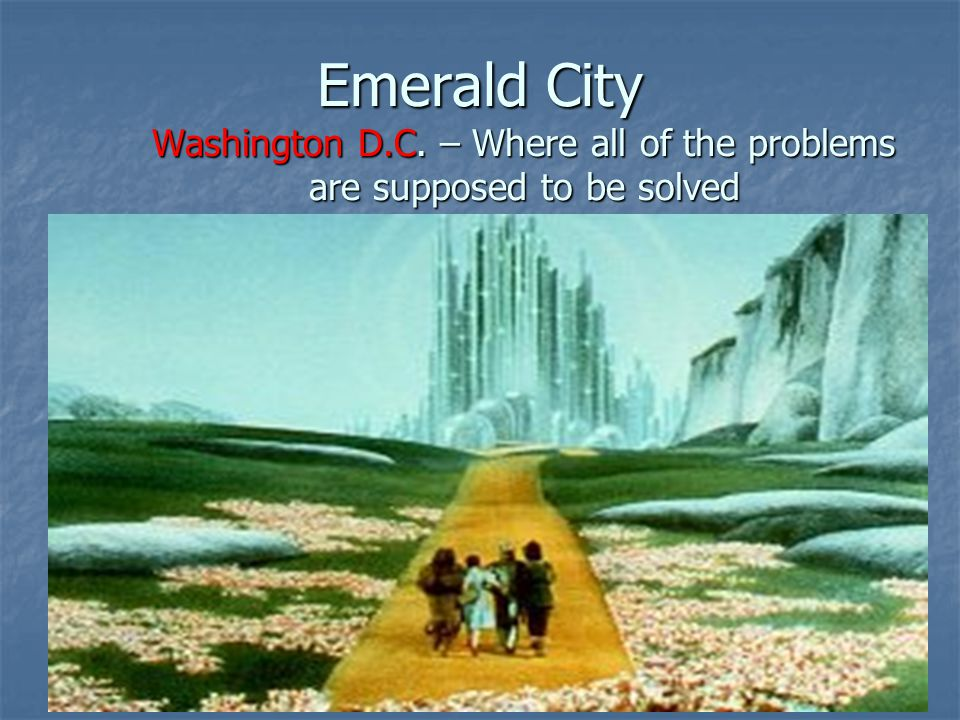 Emerald City Washington D. C
