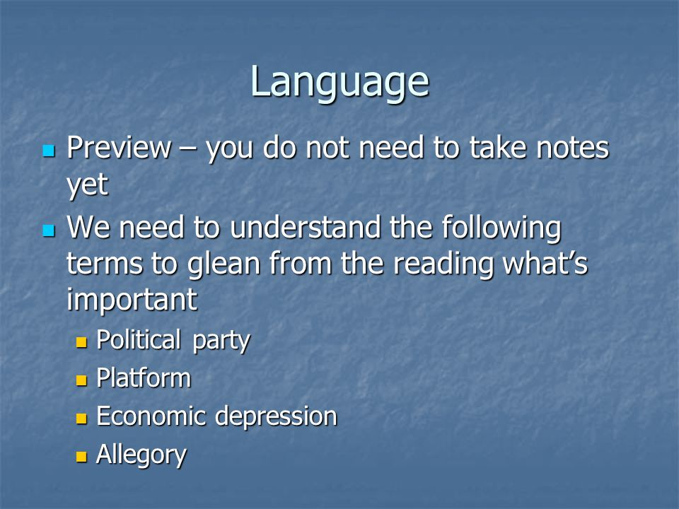 Language Preview – you do not need to take notes yet