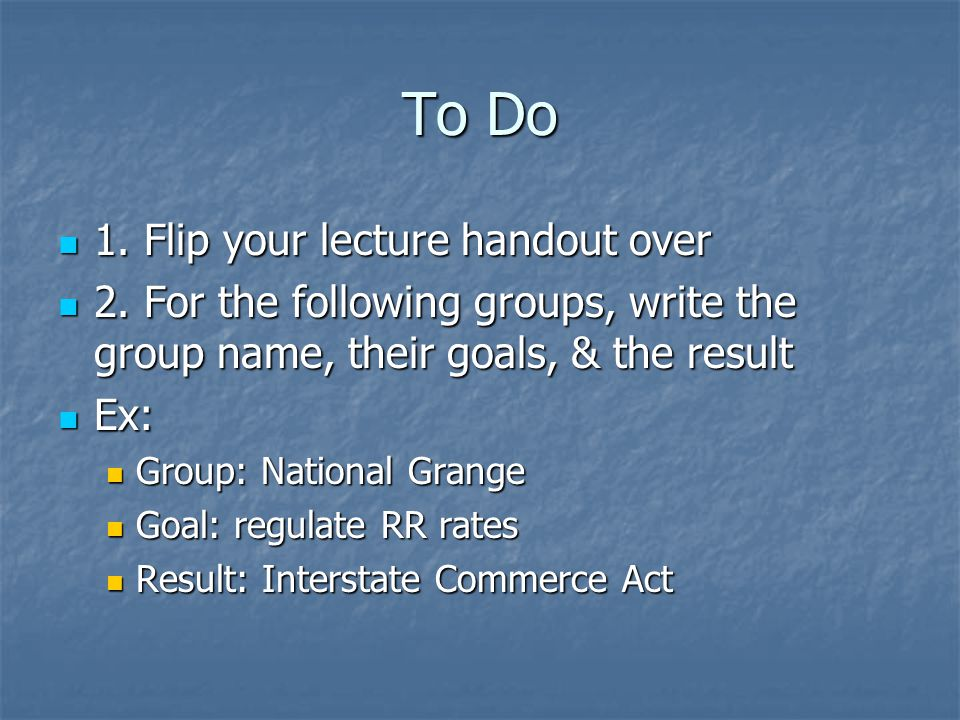 To Do 1. Flip your lecture handout over