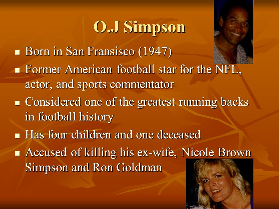 O.J Simpson Born in San Fransisco (1947)