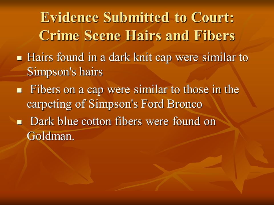Evidence Submitted to Court: Crime Scene Hairs and Fibers