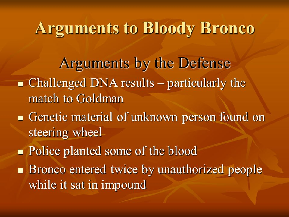 Arguments to Bloody Bronco